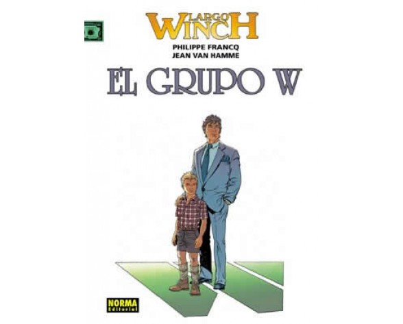 LARGO WINCH 02: EL GRUPO W
