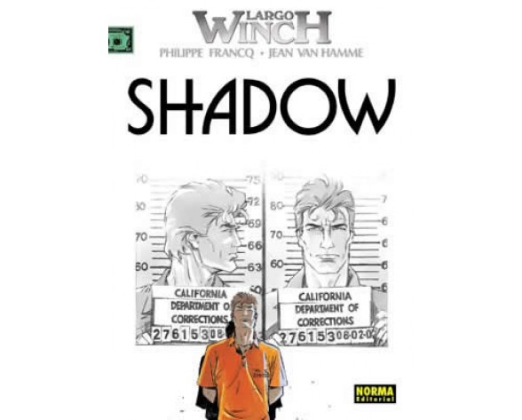 LARGO WINCH 12. SHADOW. SHADOW