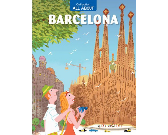 ALL ABOUT BARCELONA (Edición en inglés)