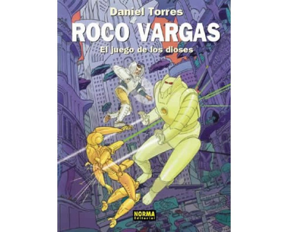 ROCO VARGAS. EL JUEGO DE LOS DIOSES