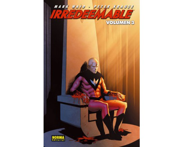 IRREDEEMABLE 03