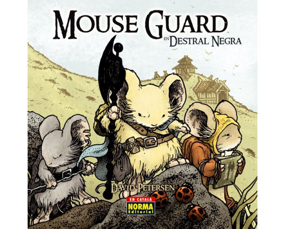 MOUSE GUARD 3. En Destral Negra (català)