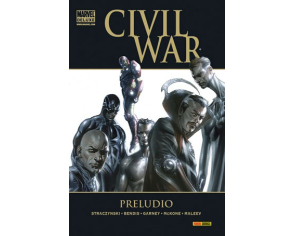 CIVIL WAR: PRELUDIO (Marvel Deluxe)