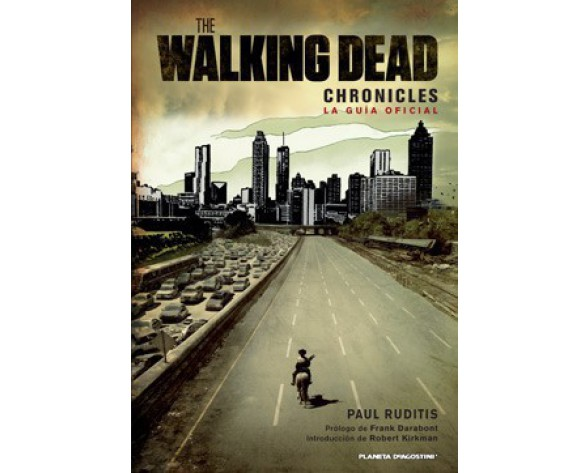 THE WALKING DEAD CHRONICLES: LA GUIA OFICIAL