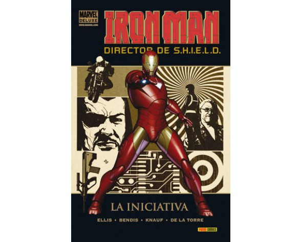 IRON MAN, DIRECTOR DE SHIELD 01: LA INICIATIVA (Marvel Deluxe)