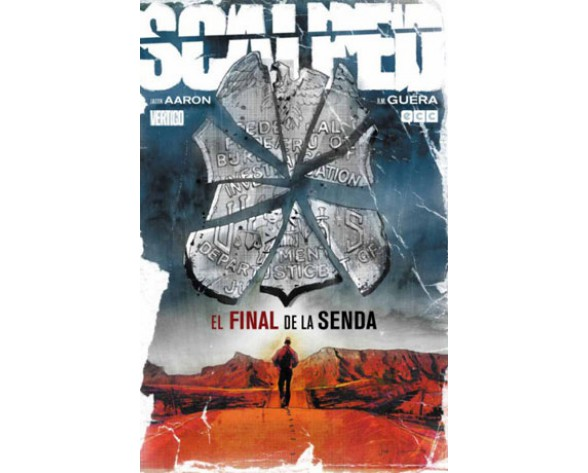SCALPED 10: EL FINAL DE LA SENDA (Último número)