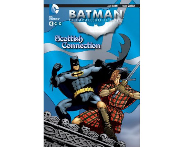 BATMAN, EL CABALLERO OSCURO: SCOTTISH CONNECTION
