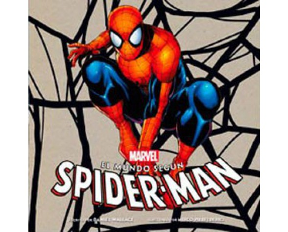 EL MUNDO SEGUN SPIDERMAN