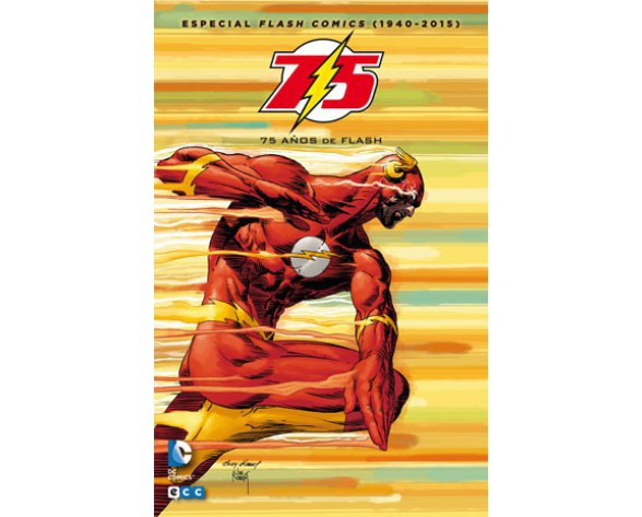 ESPECIAL FLASH COMICS (1940-2015): 75 AÑOS DE FLASH (2ª edición)