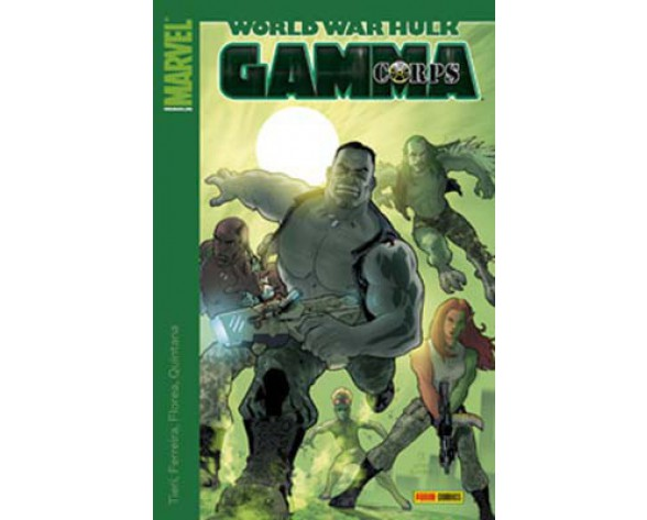 WORLD WAR HULK 01: GAMMA CORPS