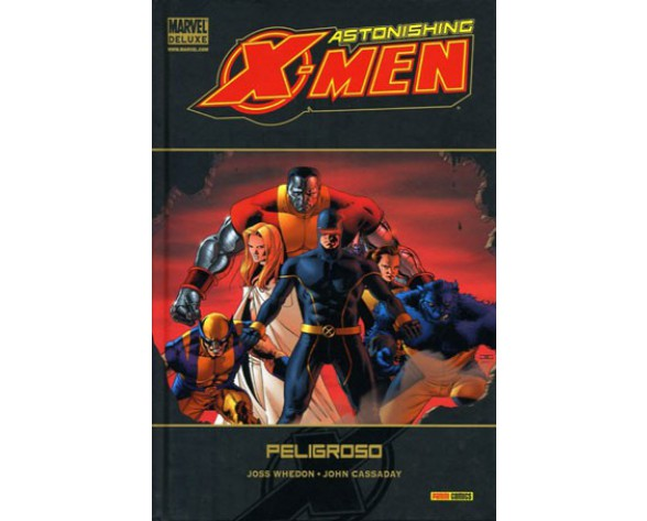 ASTONISHING X-MEN 02: PELIGROSO (Marvel Deluxe)