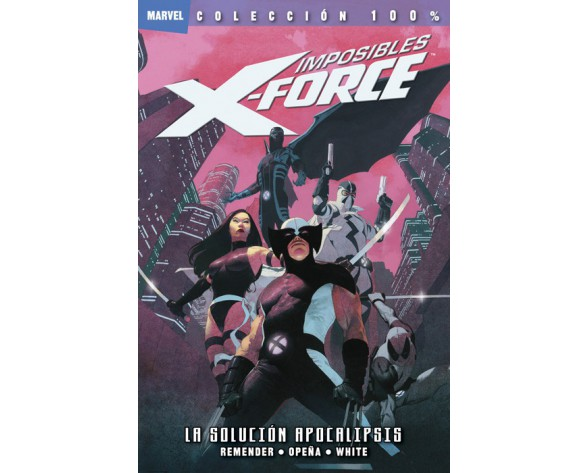 IMPOSIBLES X-FORCE 01: LA SOLUCIÓN APOCALIPSIS