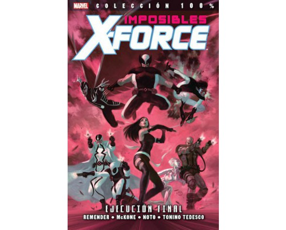 IMPOSIBLES X-FORCE 05: EJECUCIÓN FINAL