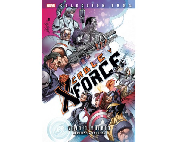 CABLE Y X-FORCE 02: VIVO O MUERTO