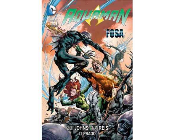AQUAMAN, de Johns 01: LA FOSA