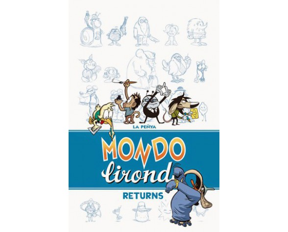 MONDO LIRONDO RETURNS