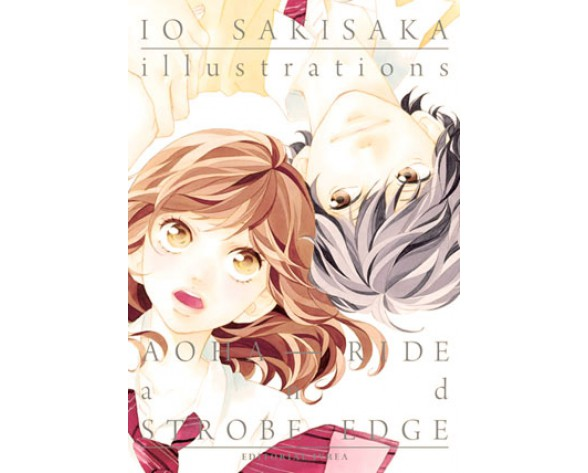 IO SAKISAKA ILLUSTRATIONS AOHA RIDE & STROBE EDGE
