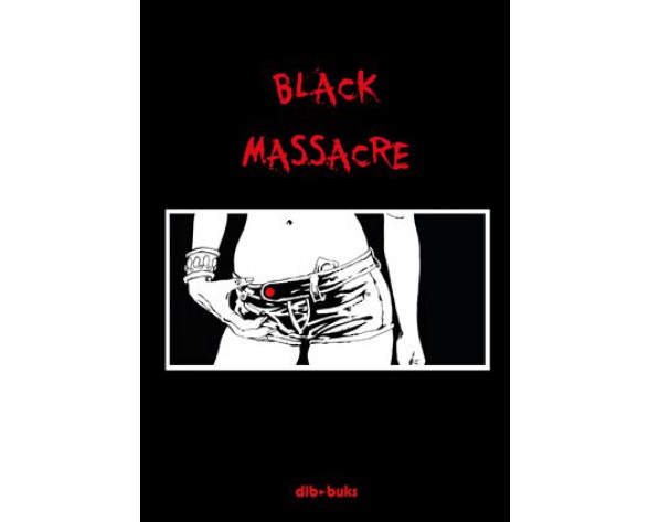 BLACK MASSACRE