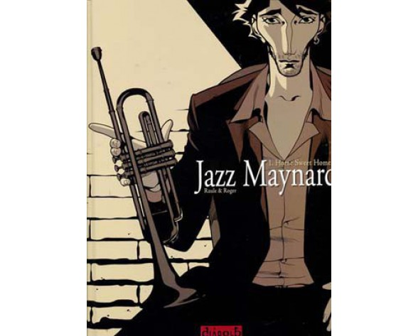 JAZZ MAYNARD 01: HOME SWEET HOME