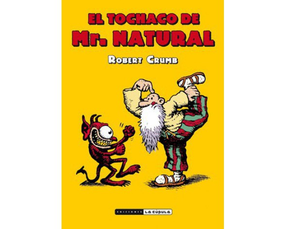 EL TOCHACO DE MR. NATURAL