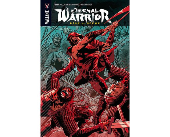 ETERNAL WARRIOR 03: DÍAS DE ACERO