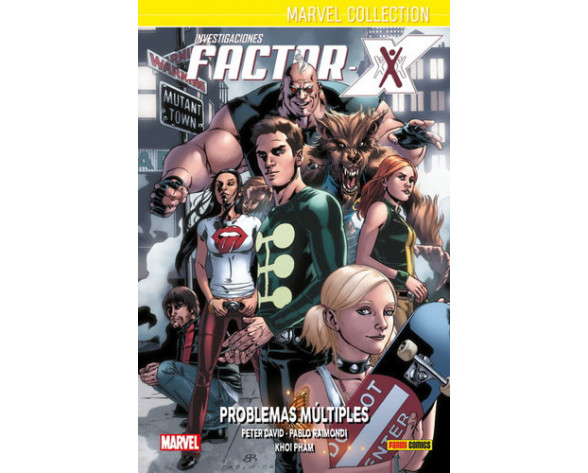 INVESTIGACIONES FACTOR-X 02: PROBLEMAS MÚLTIPLES (Marvel collection)