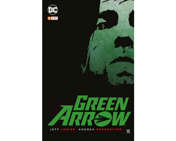GREEN ARROW, DE JEFF LEMIRE Y ANDREA SORRENTINO