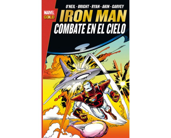 IRON MAN: COMBATE EN EL CIELO (Marvel Gold)