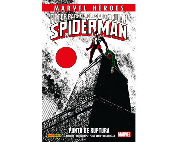MARVEL HÉROES 74: PETER PARKER, EL ESPECTACULAR SPIDERMAN. PUNTO DE RUPTURA