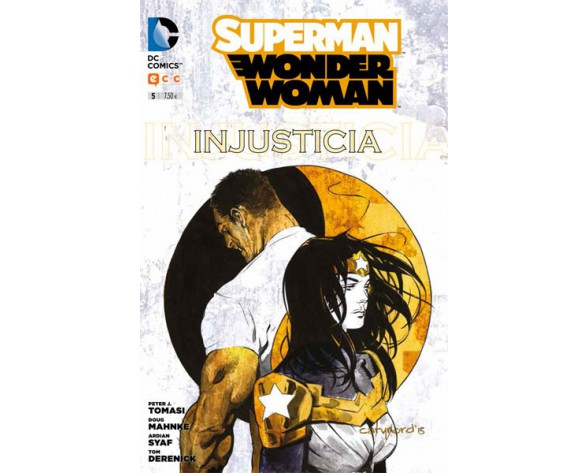 SUPERMAN / WONDER WOMAN 05: INJUSTICIA