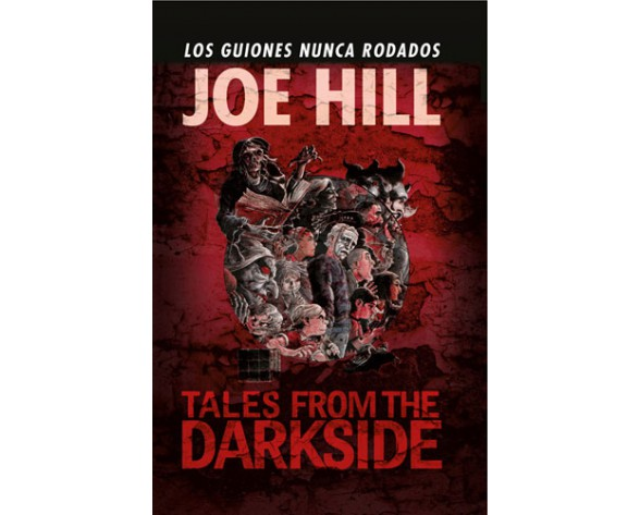 TALES FROM THE DARKSIDE: LOS GUIONES NUNCA RODADOS, DE JOE HILL