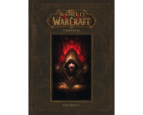 WORLD OF WARCRAFT: CRÓNICAS 01
