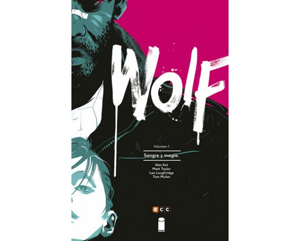 WOLF 01: SANGRE Y MAGIA