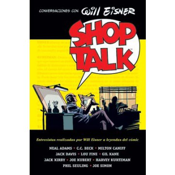 SHOP TALK: CONVERSACIONES CON WILL EISNER