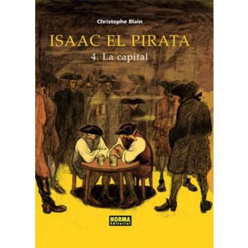 ISAAC EL PIRATA 4. LA CAPITAL