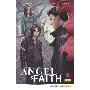 ANGEL & FAITH VOL 3: Reunión familiar
