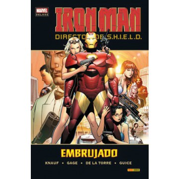 IRON MAN, DIRECTOR DE SHIELD 02: EMBRUJADO (Marvel Deluxe)