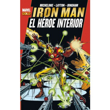 IRON MAN: EL HÉROE INTERIOR (Marvel Gold)