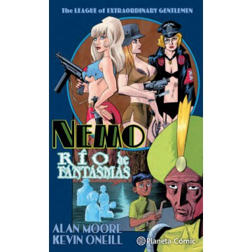 THE LEAGUE OF EXTRAORDINARY GENTLEMEN NEMO: RÍO DE FANTASMAS