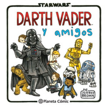 STAR WARS: DARTH VADER Y AMIGOS