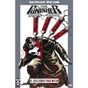 MAX PUNISHER 12: SEIS HORAS PARA MATAR