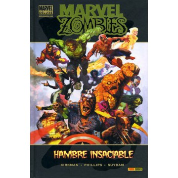 MARVEL ZOMBIES: HAMBRE INSACIABLE (Marvel Deluxe)