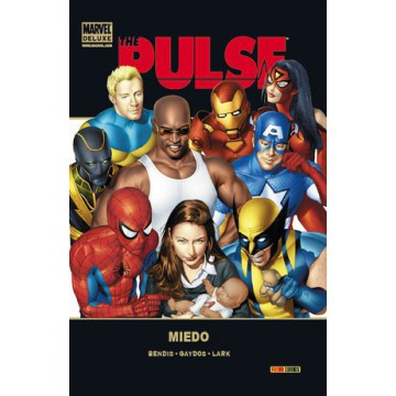 THE PULSE 03: MIEDO (Marvel Deluxe)