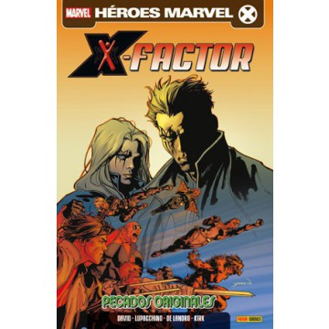 X-FACTOR 03: PECADOS ORIGINALES