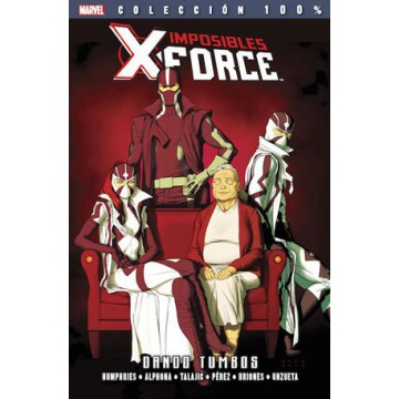 IMPOSIBLES X-FORCE 07: DANDO TUMBOS