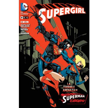 SUPERGIRL 04: LA TERRIBLE AMENAZA DE SUPERMAN CIBORG