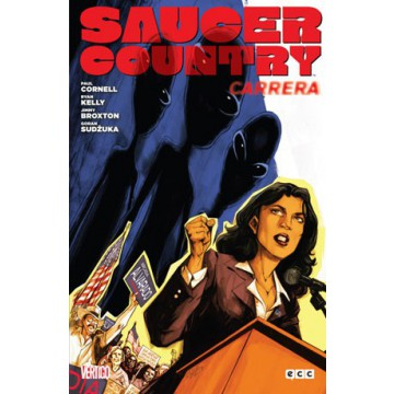 SAUCER COUNTRY 01: CARRERA