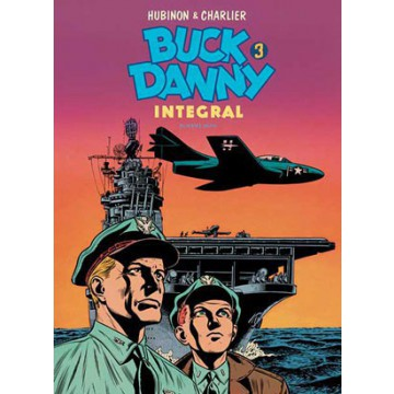 BUCK DANNY Integral vol. 03