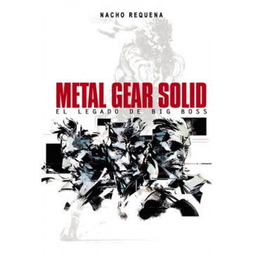 METAL GEAR SOLID: EL LEGADO DE BIG BOSS (2ª edición)