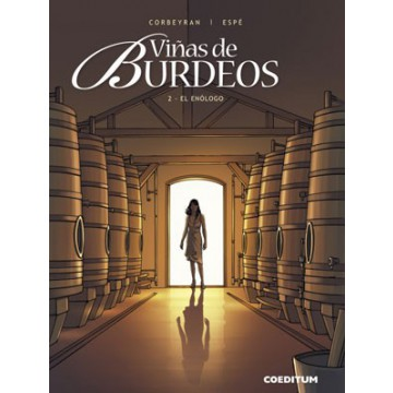 VIÑAS DE BURDEOS 02: EL ENÓLOGO